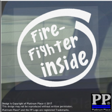 1 x Fire Fighter Inside-Window,Car,Van,Sticker,Sign,Vehicle,Adhesive,Safety,Aid